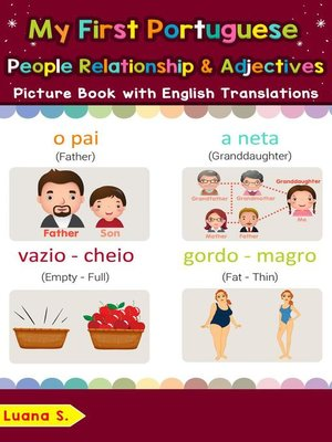 cover image of My First Portuguese People, Relationships & Adjectives Picture Book with English Translations