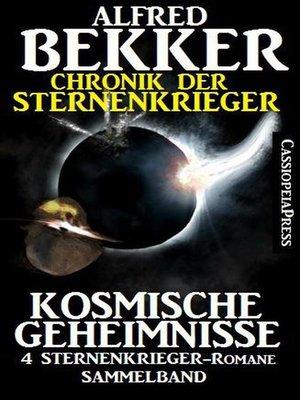 cover image of Chronik der Sternenkrieger--Kosmische Geheimnisse