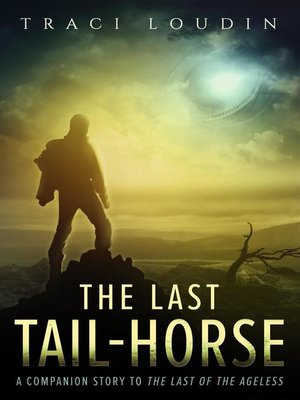 cover image of The Last Tail-Horse