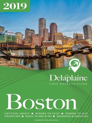 cover image of Boston--The Delaplaine 2019 Long Weekend Guide