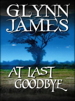 cover image of At Last, Goodbye