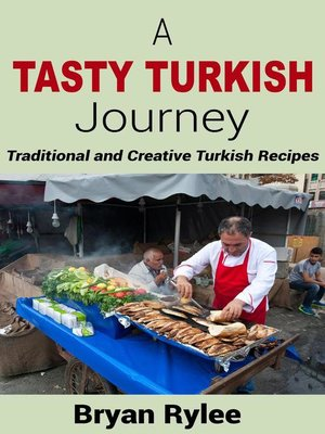 cover image of A Tasty Turkish Journey