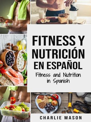 cover image of Fitness y nutrición en español/ Fitness and nutrition in spanish