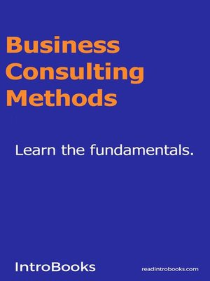 cover image of Business Consulting Methods