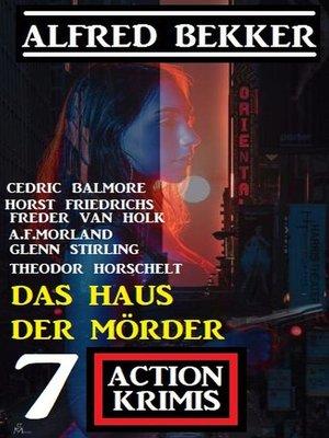 cover image of Das Haus der Mörder