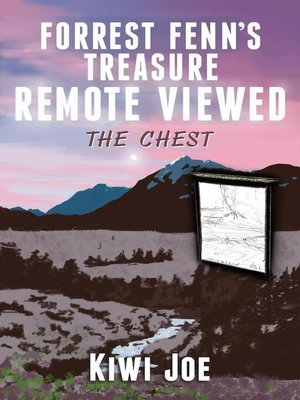 cover image of Forrest Fenn's Treasure Remote Viewed