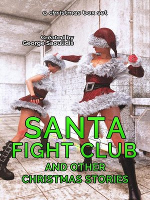 cover image of Santa Fight Club and Other Christmas Stories