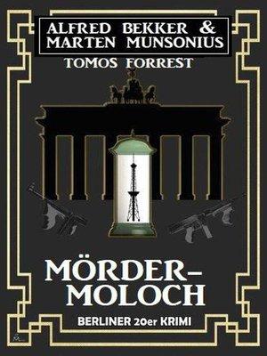 cover image of Mörder-Moloch