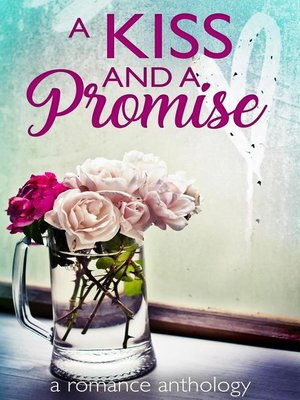 cover image of A Kiss and a Promise