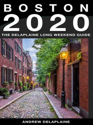 cover image of Boston--The Delaplaine 2020 Long Weekend Guide