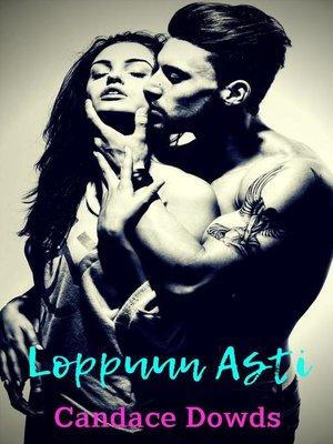 cover image of Loppuun Asti