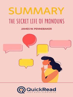 """cover image of Summary of """"The Secret Life of Pronouns"""" by James W. Pennebaker"""