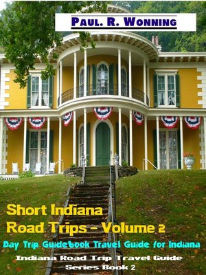 cover image of Short Indiana Road Trips--Volume 2