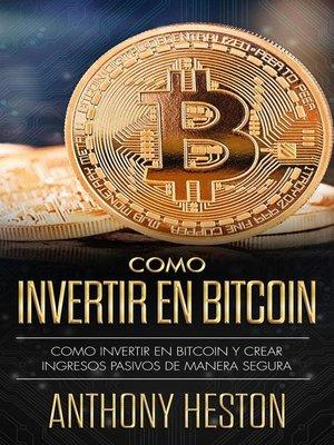 cover image of Cómo Invertir en Bitcoin