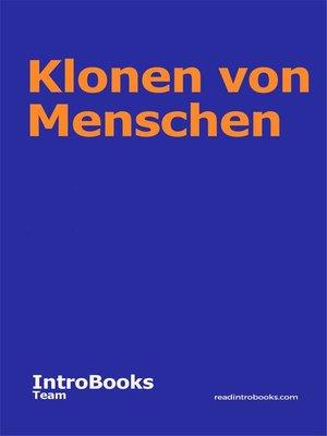 cover image of Klonen von Menschen