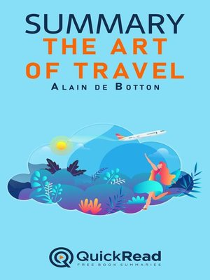 """cover image of Summary of """"The Art of Travel"""" by Alain de Botton"""