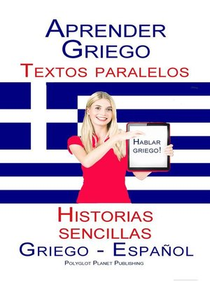 cover image of Aprender Griego Textos paralelos Historias sencillas (Hablar Griego) Griego--Español