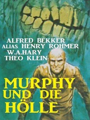 cover image of Murphy und die Hölle