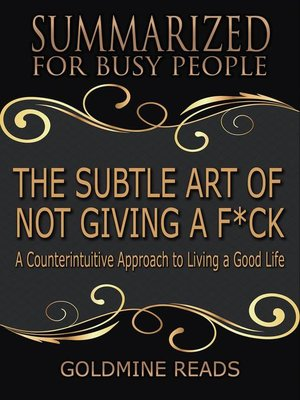 cover image of The Subtle Art of Not Giving a F*ck--Summarized for Busy People