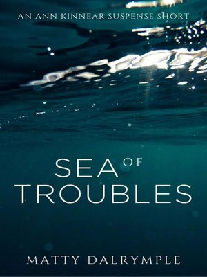 cover image of Sea of Troubles