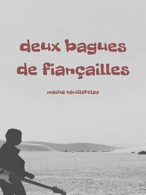 cover image of Deux Bagues de Fiançailles