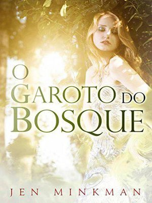 cover image of O garoto do bosque