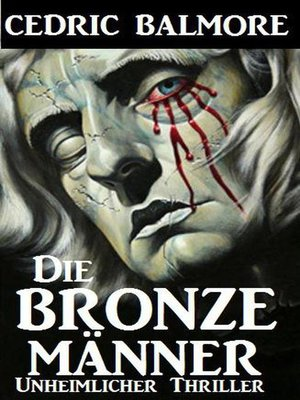 cover image of Die Bronzemänner