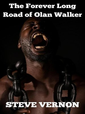 cover image of The Forever Long Road of Olan Walker