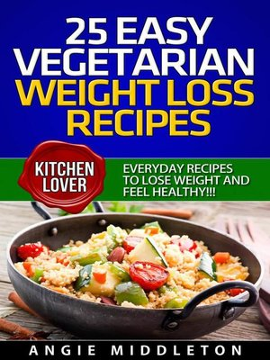 cover image of 25 Easy Vegetarian Weight Loss Recipes