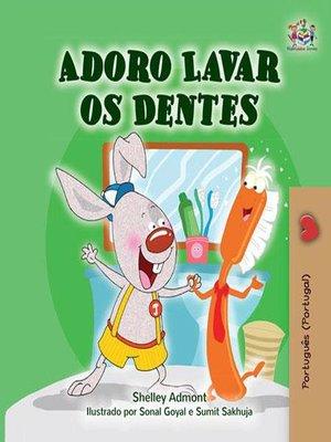cover image of Adoro Lavar os Dentes