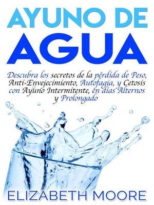cover image of Ayuno de Agua