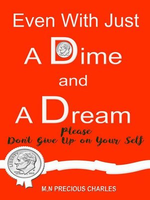 cover image of Even With Just a Dime and a Dream