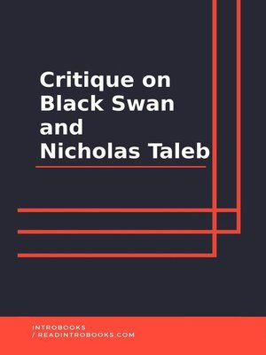 cover image of Critique on Black Swan and Nicholas Taleb