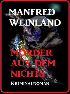 cover image of Mörder aus dem Nichts