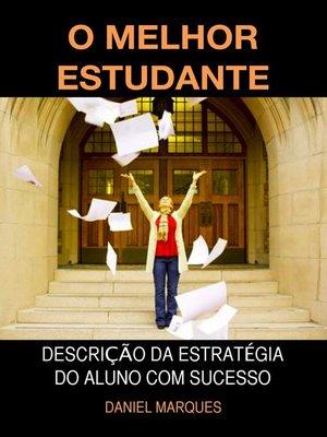 cover image of O Melhor Estudante