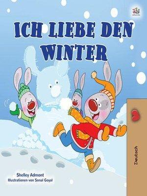 cover image of Ich liebe den Winter