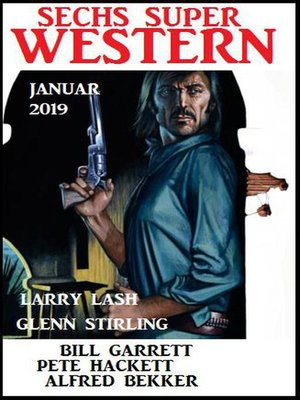 cover image of Sechs Super Western Januar 2019