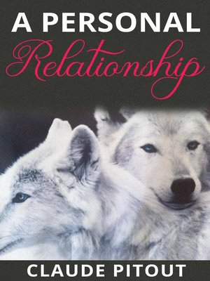 cover image of A Personal Relationship