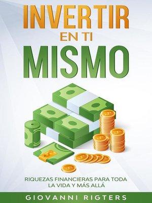cover image of Invertir en ti mismo