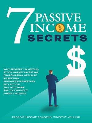 cover image of 7 Passive Income Secrets