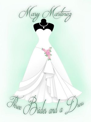cover image of Three Brides and a Dress