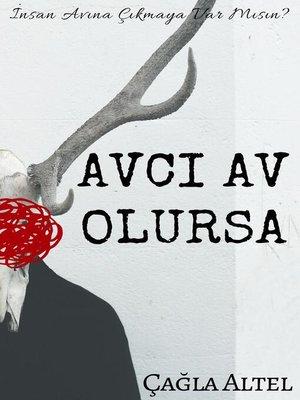 cover image of Avci Av Olursa