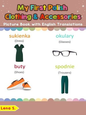 cover image of My First Polish Clothing & Accessories Picture Book with English Translations
