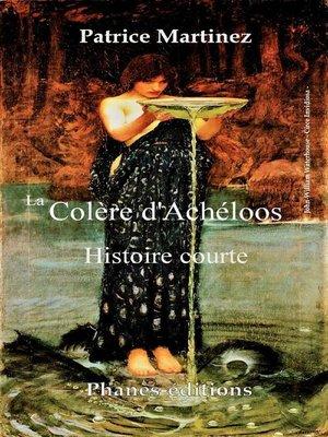 cover image of La colère d'Achéloos
