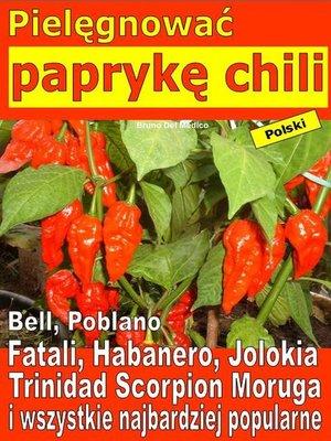 cover image of Pielęgnować paprykę chili