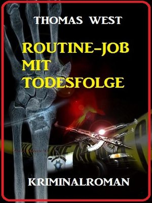 cover image of Routine-Job mit Todesfolge