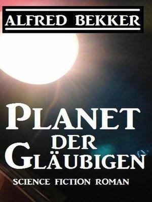 cover image of Planet der Gläubigen