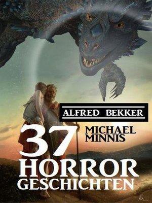 cover image of 37 Horrorgeschichten