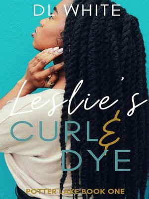 cover image of Leslie's Curl & Dye