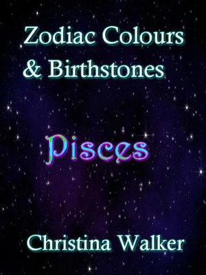 cover image of Zodiac Colours & Birthstones--Pisces